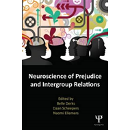 Neuroscience of Prejudice and Intergroup Relations (BOK)