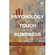 Psychology of Touch and Blindness (BOK)