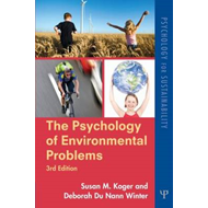 The Psychology of Environmental Problems: Psychology for Sustainability (BOK)