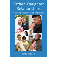 Father-Daughter Relationships: Contemporary Research and Issues (BOK)