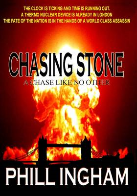 Chasing Stone: A Chase Like No Other (BOK)