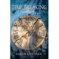 Time Breaking: Love and Time - The Best of Friends, the Bitterest of Enemies (BOK)