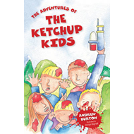 The Adventures of the Ketchup Kids (BOK)
