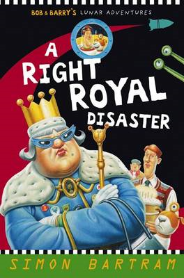 A Right Royal Disaster (BOK)
