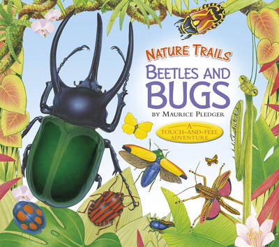 Nature Trails: Beetles and Bugs (BOK)