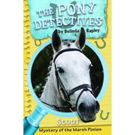 Scout and the Mystery of the Marsh Ponies (BOK)