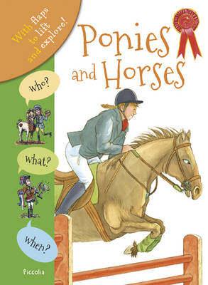 Who? What? When? Horses and Ponies (BOK)