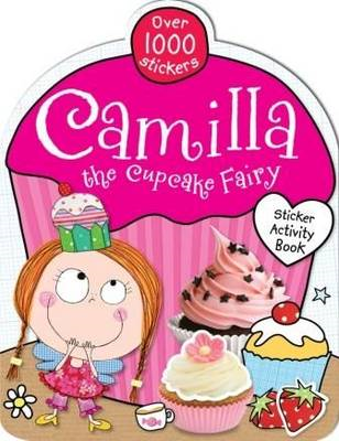 Camilla the Cupcake Fairy Sticker Book (BOK)