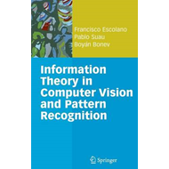 Information Theory in Computer Vision and Pattern Recognition (BOK)