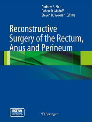 Reconstructive Surgery of the Rectum, Anus and Perineum (BOK)