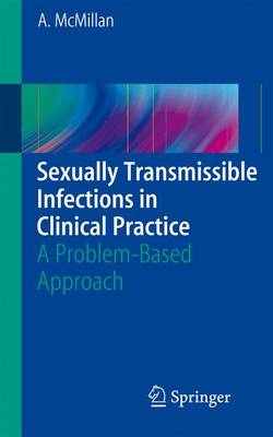 Sexually Transmissible Infections in Clinical Practice (BOK)