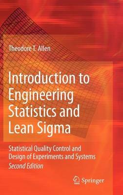 Introduction to Engineering Statistics and Lean Sigma (BOK)