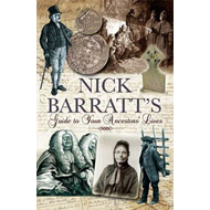 Nick Barratt's Beginner's Guide to Your Ancestors Lives (BOK)