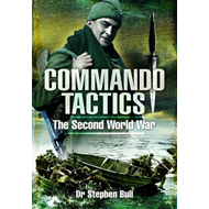 Commando Tactics: The Second World War (BOK)