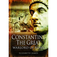 Constantine the Great: Warlord of Rome (BOK)