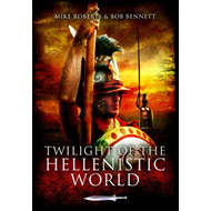 Twilight of the Hellenistic World (BOK)