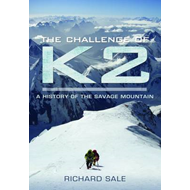 The Challenge of K2: A History of the Savage Mountain (BOK)