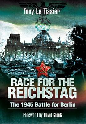 Race for the Reichstag: The 1945 Battle for Berlin (BOK)