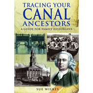 Tracing Your Canal Ancestors: A Guide for Family Historians (BOK)