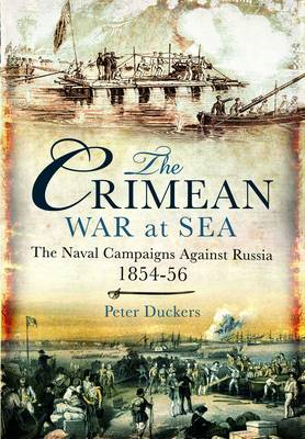 The Crimean War at Sea: The Naval Campaigns Against Russia 1854-56 (BOK)