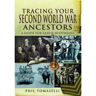 Tracing Your Second World War Ancestors (BOK)
