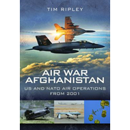 Air War Afghanistan: NATO Air Operations from 2001 (BOK)