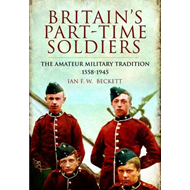 Britain's Part-Time Soldiers (BOK)