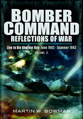 Bomber Command: Reflections of War (BOK)
