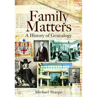 Family Matters: A History of Genealogy (BOK)
