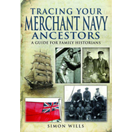 Tracing Your Merchant Navy Ancestors (BOK)