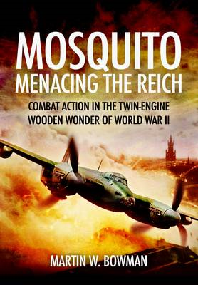 Mosquito: Menacing the Reich (BOK)