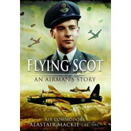 Flying Scot: An Airman's Story (BOK)