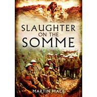 Slaughter on the Somme (BOK)