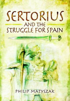 Sertorius and the Struggle for Spain (BOK)