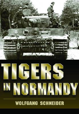 Tigers in Normandy (BOK)