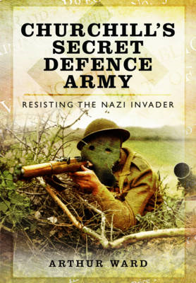 Churchill's Secret Defence Army (BOK)