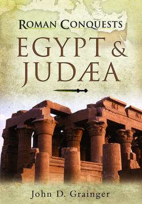 Roman Conquests: Egypt and Judaea (BOK)