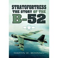 Stratofortress: The Story of the B-52 (BOK)