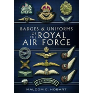 Badges and Uniforms of the RAF (BOK)