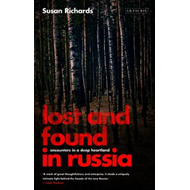 Lost and Found in Russia: Encounters in a Deep Heartland (BOK)