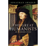 The Great Humanists: European Thought on the Eve of the Reformation (BOK)