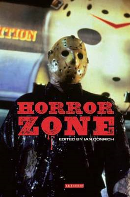 Horror Zone: The Cultural Experience of Contemporary Horror Cinema (BOK)