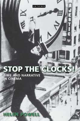 Stop the Clocks!: Time and Narrative in Cinema (BOK)