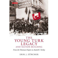 Young Turk Legacy and Nation Building (BOK)