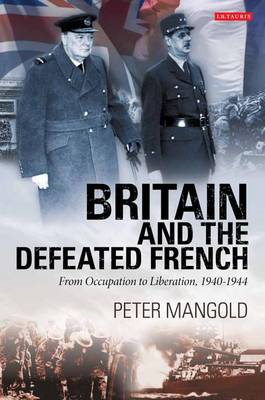 Britain and the Defeated French (BOK)
