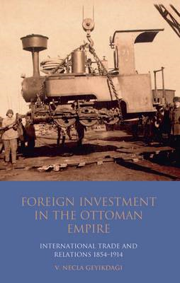 Foreign Investment in the Ottoman Empire (BOK)