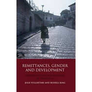 Remittances, Gender and Development: Albania's Society and Economy in Transition (BOK)