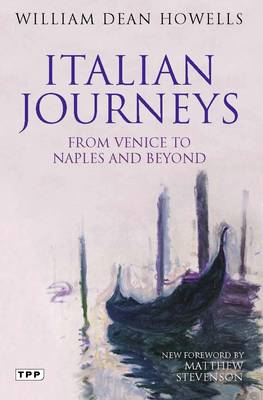 Italian Journeys: From Venice to Naples and Beyond (BOK)