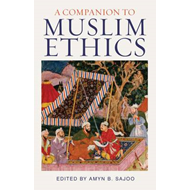 A Companion to Muslim Ethics (BOK)
