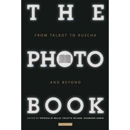 The Photobook: From Talbot to Ruscha and Beyond (BOK)